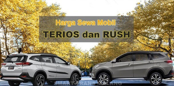 Sewa Mobil Terios dan Rush di Malang